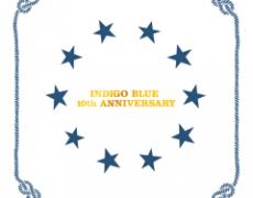 INDIGO BLUE 10th ANNIVERSARY